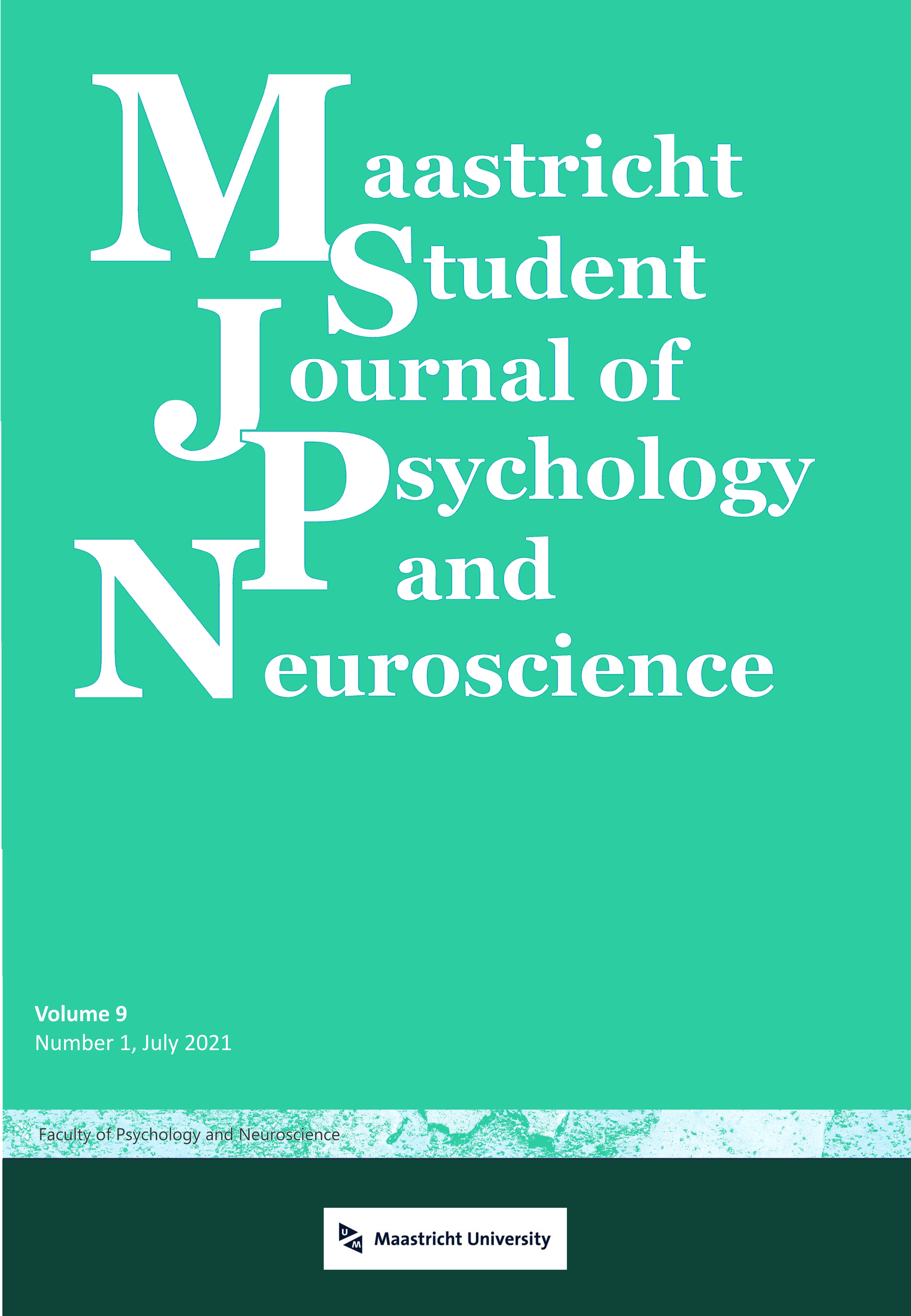 View Vol. 9 No. 1 (2021): Maastricht Student Journal of Psychology and Neuroscience