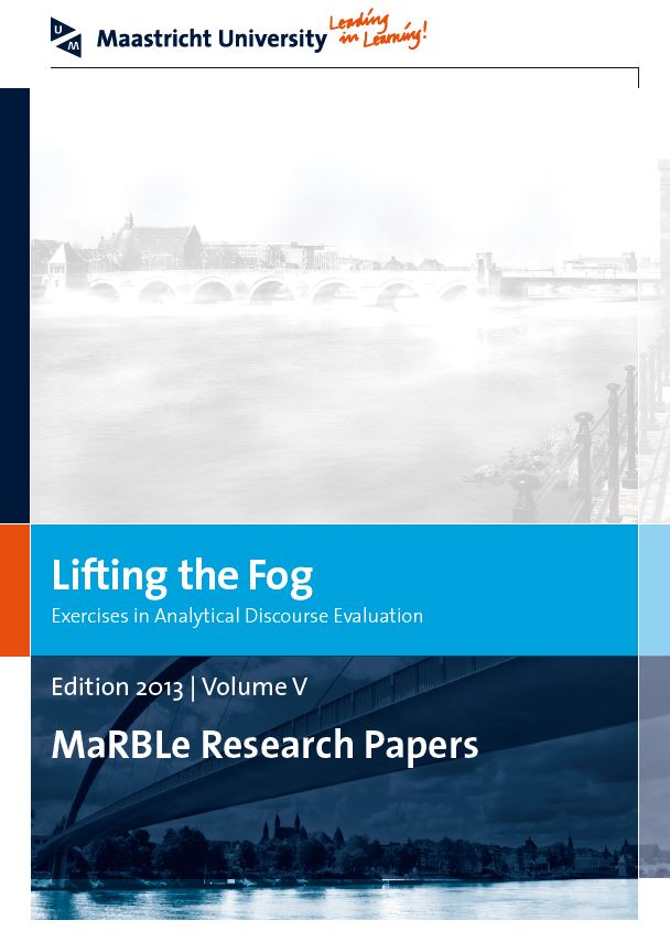 View Vol. 5 (2013): Lifting the Fog: Exercises in Analytical Discourse Evaluation