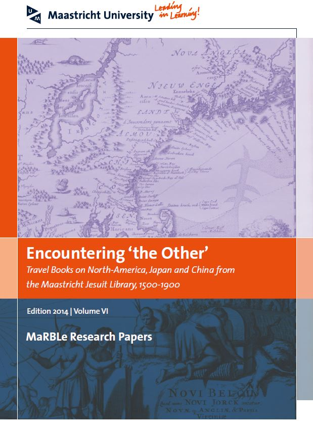 View Vol. 6 (2014): Encountering the other - Travel Books on North-America, Japan and China from the Maastricht Jesuit Library, 1500-1900